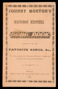 Johnny Morton's Mastodon Minstrel song book, containing all the favourite songs, &c.,