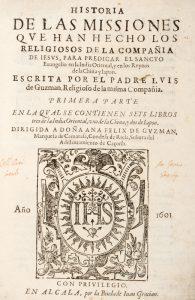 Historia de las Missiones que han Hecho los Religiosos de la Compañia de Iesus,Luis de Guzmán (c.1544-1605)# 13342