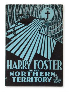 Harry Foster : a trophy of grace from the Northern Territory of Australia