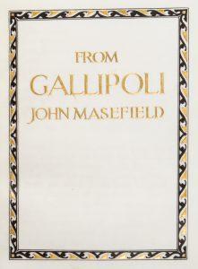 [CALLIGRAPHIC MANUSCRIPT] From Gallipoli.[MASEFIELD, John, 1878-1967] Artist unknown.# 12390