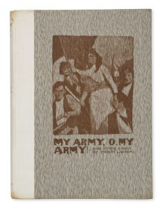 My army, o, my army!LAWSON, Henry; LINDSAY, Norman# 13495