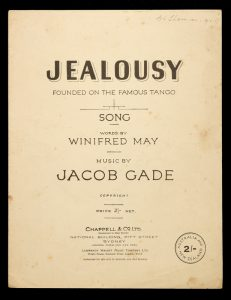 [SHEET MUSIC] Jealousy : founded on the famous tangoGADE, Jacob (music); MAY, Winifred (words)# 13258