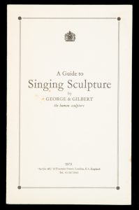 A guide to singing sculpture by George & Gilbert the human sculptorsGILBERT & GEORGE# 13375