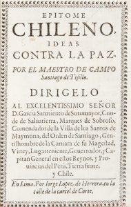 Epitome Chileno, ideas contra la paz.Santiago de Tesillo# 12563
