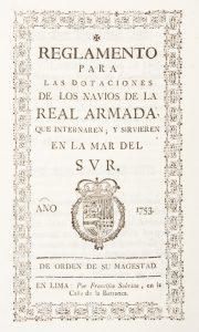 Reglamento para las dotaciones de los navios de la Real Armada, que internaren; y sirvieren en laJosé A Manso de Velasco; Perú. Virrey (1746-1761 : Manso de Velasco)# 12533