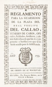 Reglamento para la guarnicion de la plaza del Phelipe del Callao,Peru (Viceroyalty) Autor del texto : José Antonio Manso de Velasco.# 12528