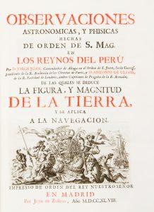 Observaciones astronómicas, y phisicas hechas de orden de S. Mag. en los reynos del PerùULLOA Y DE LA TORRE GIRAL (1716-1795), Antonio de and Jorge JUAN Y SANTACILLA (1713-1773)# 12490