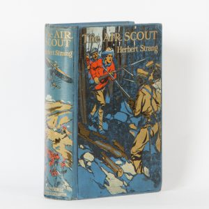 The air scout : a story of national defenceSTRANG, Herbert# 12188