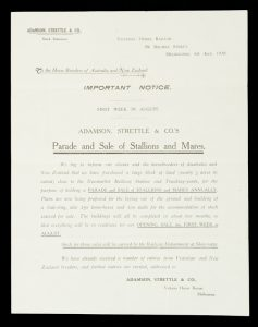 [MELBOURNE] Important notice. First week in August. Adamson, Strettle & Co.'s Parade and Sale of Stallions and Mares.