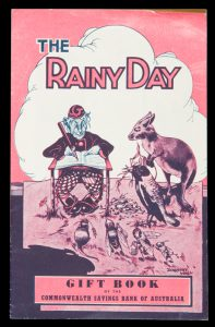 The rainy day : gift book of the Commonwealth Savings Bank of Australia