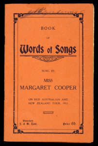 Book of words of songs sung by Miss Margaret Cooper on her Australian and New Zealand tour, 1912.