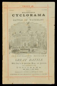 [MELBOURNE] A brief history of the Waterloo campaign : with description of the Cyclorama and how it was made