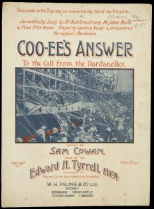 [SHEET MUSIC] Cooee's answer (to the call from the Dardanelles)COWAN, Sam; TYRRELL, Edward H.# 9097