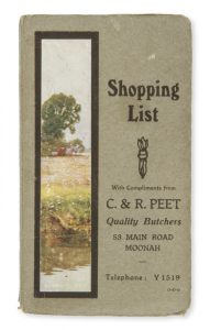 [TASMANIA] Shopping list. With compliments from C. & R. Peet Quality Butchers 53 Main Road Moonah