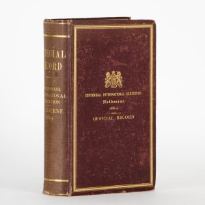 Official record of the Centennial International Exhibition, Melbourne, 1888 - 1889,