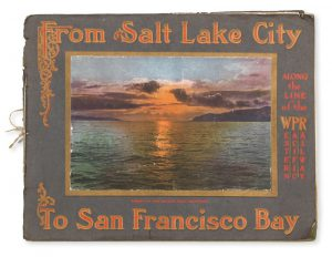 From Salt Lake City to San Francisco Bay via the Western Pacific Railway