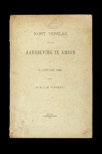 [AMBON EARTHQUAKE] Kort verslag over de aardbeving te Ambon op 6 Januari 1898VERBEEK, R.D.M.# 14304