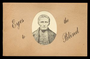 Eyes to the blindVICTORIAN ASSOCIATION OF BRAILLE WRITERS# 13986