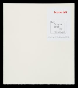 The square and the rectangle. Paintings and drawings 2016.LETI, Bruno# 13697