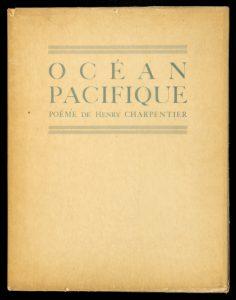 Océan Pacifique : poèmeCHARPENTIER, Henry (1889-1952)# 13672