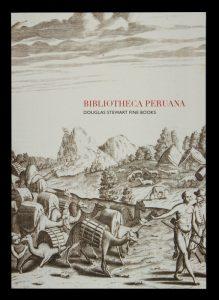 Bibliotheca Peruana (catalogue)DOUGLAS STEWART FINE BOOKS# 13503