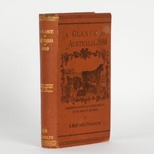 A glance at Australia in 1880, or, Food from the south : showing the present conditionFRANKLYN, H. Mortimer# 13457