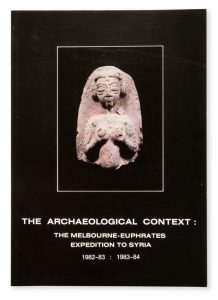 The Archaeological context : the Melbourne Euphrates expedition to El-Qitar in Syria, 1982-83 :RMIT. Faculty of Art. Gallery; Zimmer, Jenny# 13371
