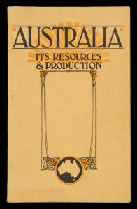[IMMIGRATION] Australia : its resources and productionAUSTRALIA. DEPARTMENT OF MARKETS AND MIGRATION.# 13297