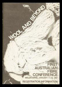 Wool and beyond / First Australian Fibre Conference, Melbourne, January 11-23, 1981.AUSTRALIAN FIBRE CONFERENCE# 13272