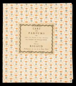 L'art des parfums. Lettres d'un Parisien et d'une AméricaineFOUQUIERES, Andre de; RIGAUD, Henri# 13211