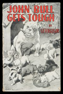 John Bull gets tough[LINDSAY]. FERGUSON, S. F.# 13154