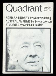 [NORMAN LINDSAY]. Quadrant. November - December 1969.  No. 62, Vol. XIII, No. 6.COLEMAN, Peter and McAULEY, James (editors)# 13043