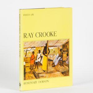 Focus on Ray CrookeDOBSON, Rosemary# 12994