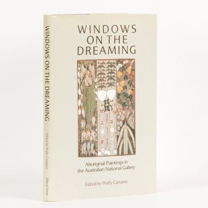 Windows on the dreaming. Aboriginal paintings in the Australian National Gallery