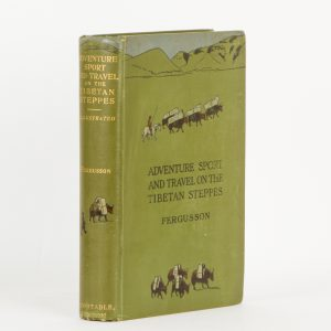 Adventure, sport and travel on the Tibetan steppes (Joseph Rock's copy)