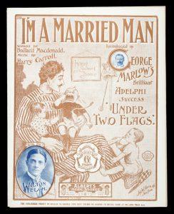 [SHEET MUSIC] I'm a married manCARROLL, Harry (music); MACDONALD, Ballard (words)# 12558