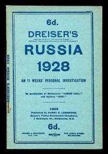 Dreiser's Russia, 1928 : an 11 weeks personal investigation.DREISER, Theodore, 1871-1945.# 12519
