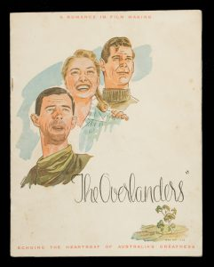 The Overlanders : a romance in film making ; echoing the heartbeat of Australia's greatness.