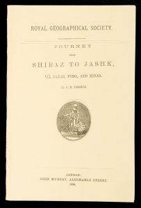 [PERSIA] Journey from Shiraz to Jashk, via Darab, Forg, and Minab