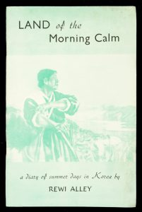 Land of the morning calm : a diary of summer days in KoreaALLEY, Rewi# 11976