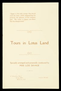 Tours in Lotus Land : specially arranged and personally conducted by Miss Lois Savage, Ph.C.SAVAGE, Lois# 11970