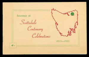 [TASMANIA] Souvenir of Scottsdale centenary celebrations 1855-1955
