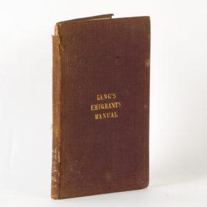 The Australian Emigrant's Manual;LANG, John Dunmore# 11880