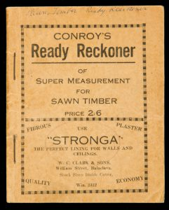 Conroy's ready reckoner of super measurement for sawn timber