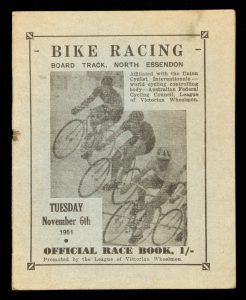 Bike racing. Board track, North Essendon. Tuesday November 6th 1951. Official race book.