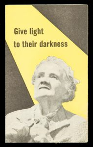 [MELBOURNE] Give light to their darknessVICTORIAN ASSOCIATION FOR THE BLIND.# 11844