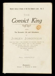 The convict king : being the life and adventures of Jorgen Jorgenson, monarch of Iceland,