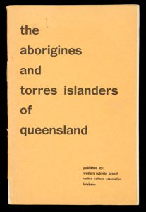The Aborigines and Torres Islanders of Queensland