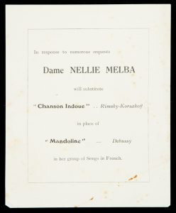 "In response to numerous requests Dame Nellie Melba will substitute ""Chanson Indoue"" .. Rimsky-Korsakoff