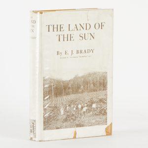 The land of the sunBRADY, E.J.# 11488